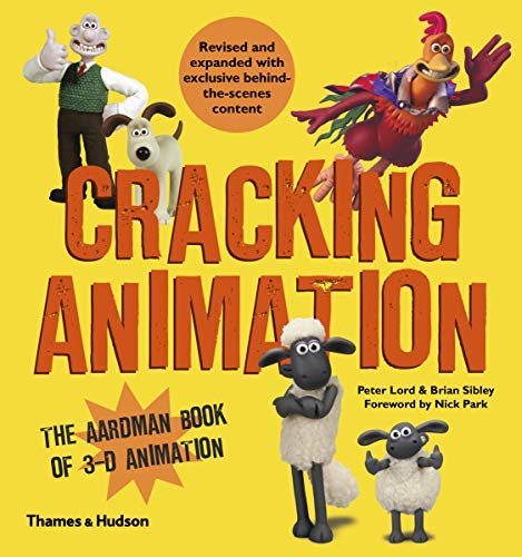 9780500291993: Cracking Animation: The Aardman Book of 3-D Animation (Fourth edition)