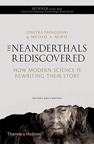 9780500292044: The Neanderthals Rediscovered: How Modern Science is Rewriting Their Story (1st Time Paperback)