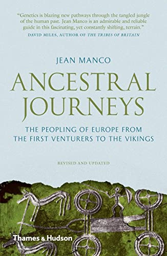 9780500292075: Ancestral Journeys: The Peopling of Europe from the First Venturers to the Vikings (1st Time Paperback)