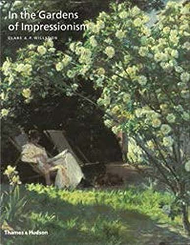 9780500292228: In the Gardens of Impressionism