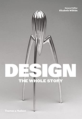 9780500292280: Design: the whole story