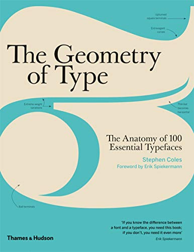 9780500292457: Geometry of Type: The Anatomy of 100 Essential Typefaces
