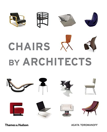 Chairs by Architects (Paperback): Agata Toromanoff