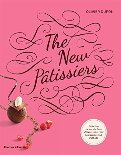 New Patissiers (Paperback): Olivier Dupon
