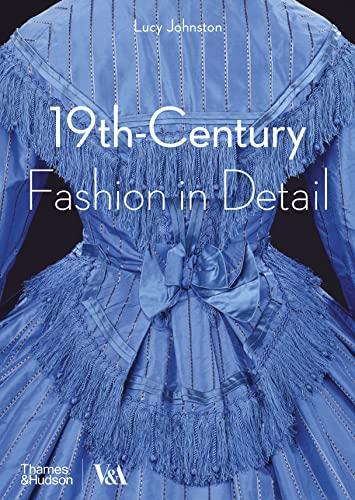 9780500292648: 19th-Century Fashion in Detail