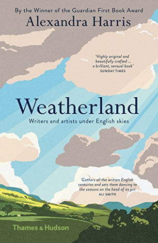 9780500292655: Weatherland: Writers and Artists under English Skies