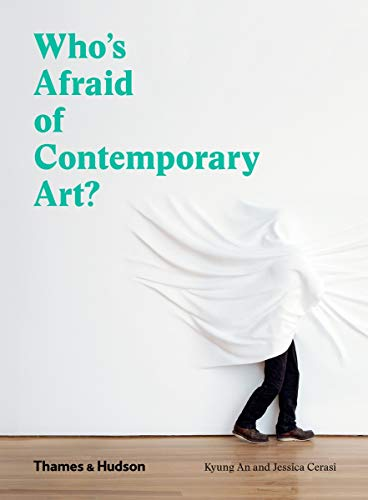9780500292747: Who's Afraid of Contemporary Art?