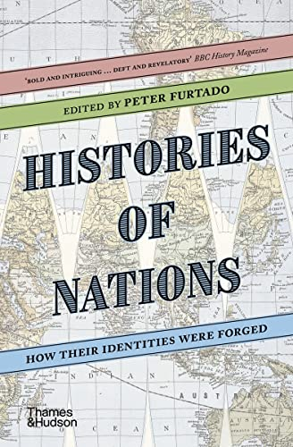 9780500293003: Histories of Nations: How Their Identities Were Forged