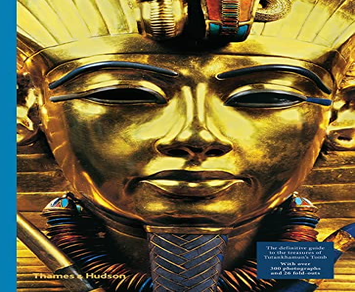 9780500293904: Tutankhamun: The Treasures of the Tomb