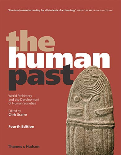 9780500294208: The Human Past: World Prehistory and the Development of Human Societies