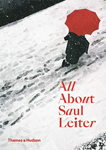 9780500294536: All About Saul Leiter