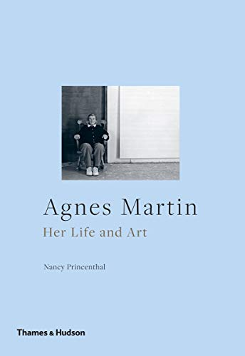 9780500294550: Agnes Martin: Her Life and Art