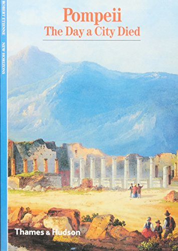 9780500300114: Pompeii: The Day a City Died (New Horizons)