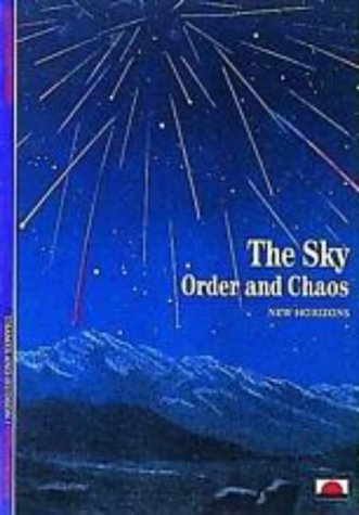 Sky: Order and Chaos (New horizons): Jean-Pierre Verdet