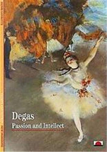 9780500300251: Degas: Passion and Intellect (New Horizons)