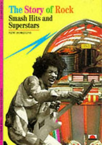 9780500300336: The Story of Rock: Smash Hits and Superstars (New Horizons)