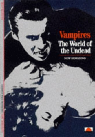 Vampires: The World of the Undead