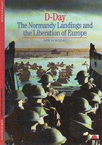 9780500300435: D-Day: The Normandy Landings and the Liberation of Europe (New Horizons S.)
