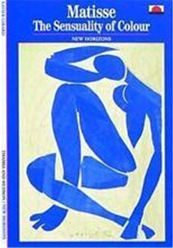 9780500300466: Matisse: The Sensuality of Colour (New Horizons)