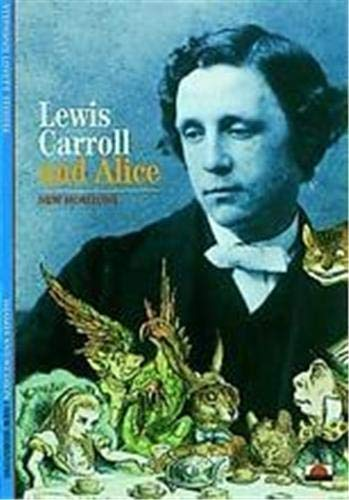 9780500300756: Lewis Carroll and Alice (New Horizons)