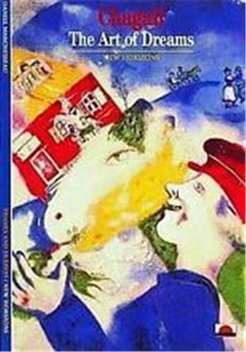 9780500300855: Chagall: The Art of Dreams (New Horizons S.)