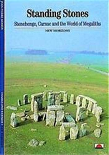 9780500300909: Standing Stones Stonehenge Carnac and the World of Megaliths (New Horizons) /Anglais