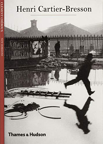 9780500301241: Henri Cartier-Bresson. by Clment Chroux (New Horizons)