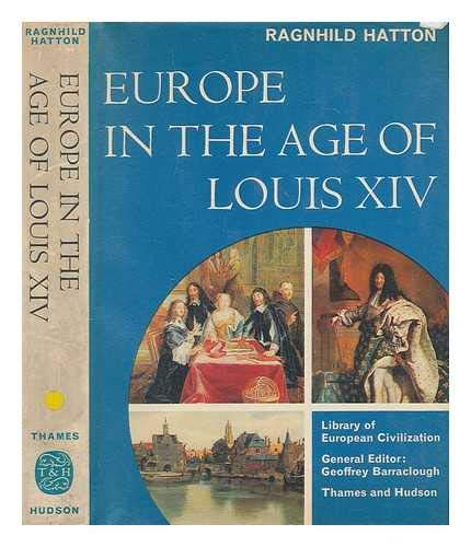 9780500320167: Europe in the Age of Louis XIV (Library of European civilization)