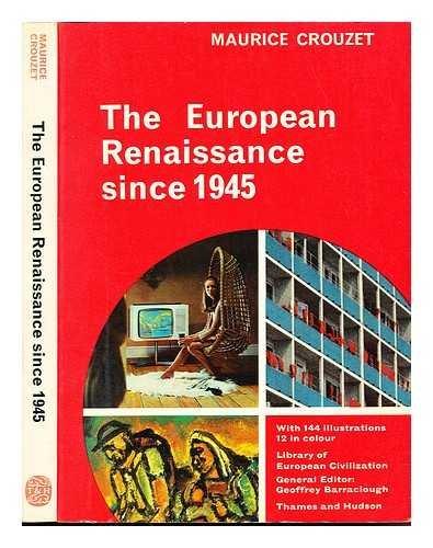 9780500320198: The European Renaissance Since 1945 (Library of European Civilization)