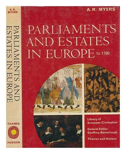 9780500320334: Parliaments and Estates in Europe to 1789 (Library of European Civilization)