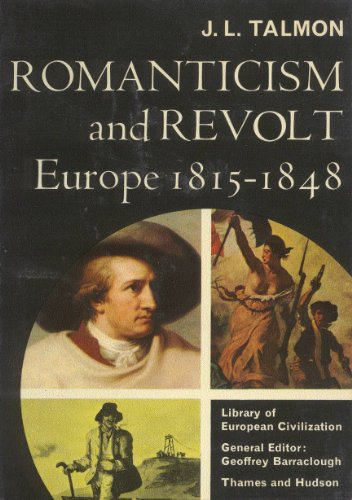 9780500330074: Romanticism and Revolt: Europe 1815-1848