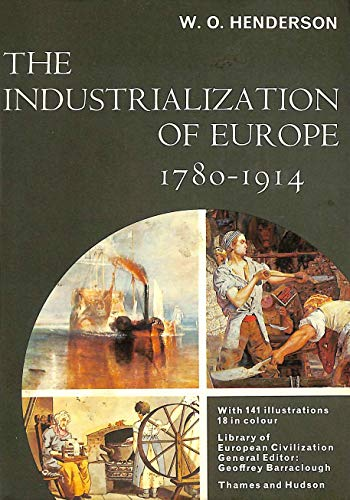 9780500330135: Industrialization of Europe, 1780-1914 (Library of European Civilization)