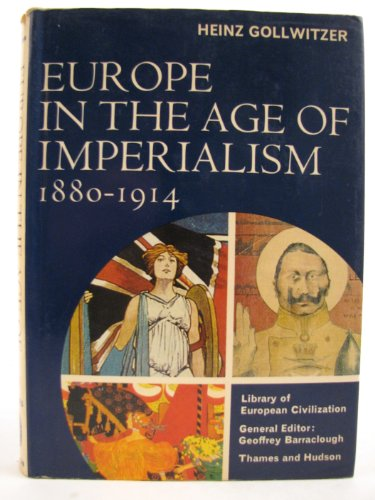 9780500330142: Europe in the Age of Imperialism, 1880-1914 (Library of European Civilization)