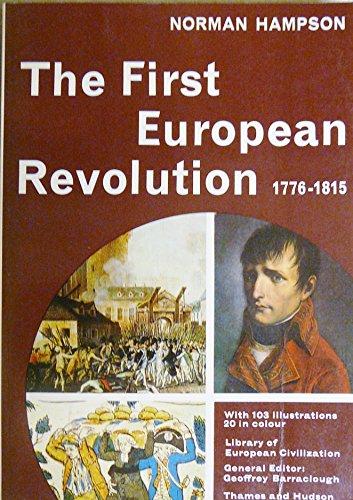9780500330159: The First European Revolution 1776-1815 (Library of European Civilization)