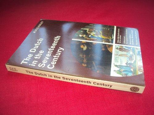 9780500330241: Dutch in the Seventeenth Century (Library of European Civilization)
