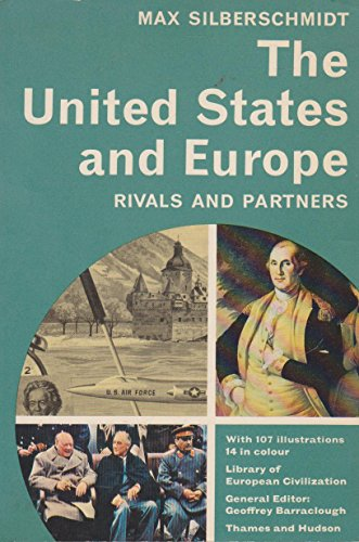 9780500330258: The United States and Europe: Rivals and Partners