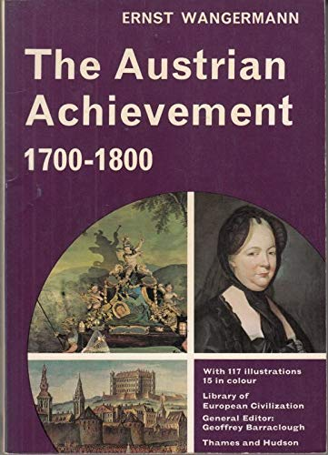 9780500330272: Austrian Achievement, 1700-1800 (Library of European Civilization)