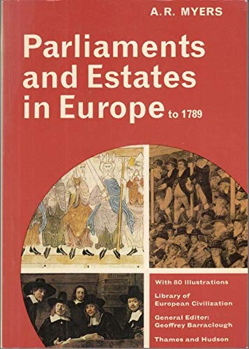 9780500330333: Parliaments and Estates in Europe to 1789 (Library of European Civilization)
