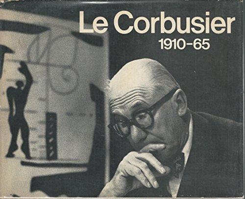 Le Corbusier, 1910-65: Boesiger W