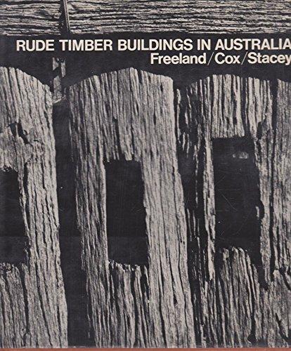 9780500340356: Rude Timber Buildings in Australia