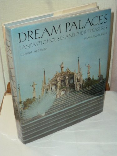 Dream Palaces: ARTHAUD, CLAUDE