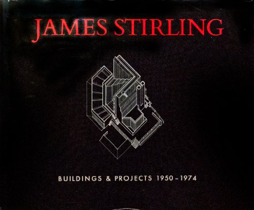 9780500340646: James Stirling: Buildings and Projects 1950-1974