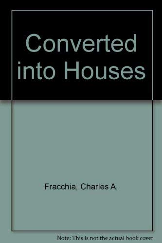 9780500340691: Converted into Houses