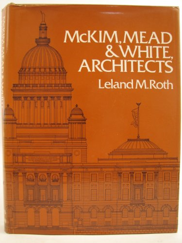 9780500340943: McKim, Mead and White - Architects