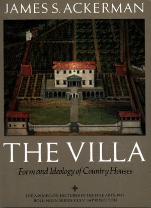 9780500341117: The Villa: Form and Ideology of Country Houses