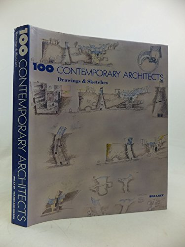 9780500341193: 100 Contemporary Architects: Drawings and Sketches