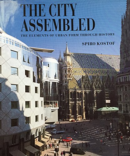 9780500341247: The City Assembled: The Elements of Urban Form Through History