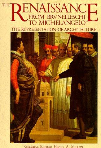 9780500341308: The Renaissance from Brunelleschi to Michelangelo (Hardback) /Anglais