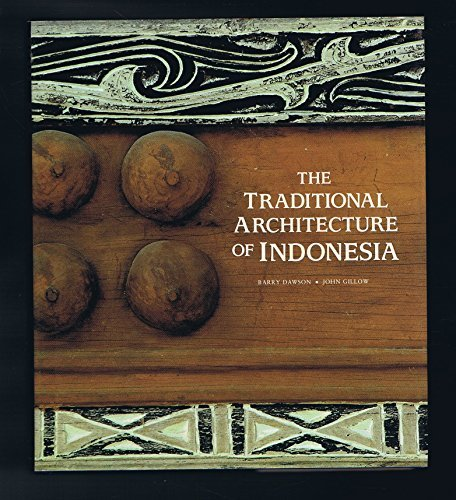 The Traditional Architecture of Indonesia: Hudson, Thames &