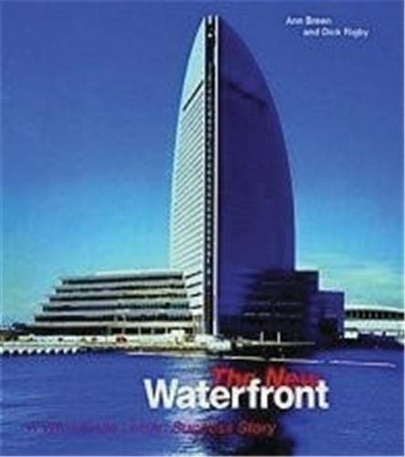 The Nerw Waterfront; Worldwide Urban Success Story
